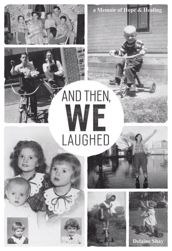 And Then, We Laughed - Delaine Shay