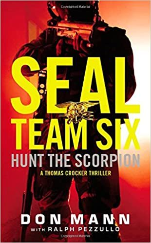 Seal Team Six: Hunt the Scorpion - Don Mann
