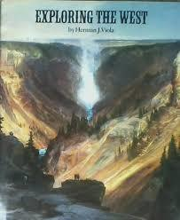 Exploring the West - Herman J. Viola