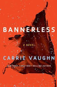 Bannerless - Carrie Vaughn