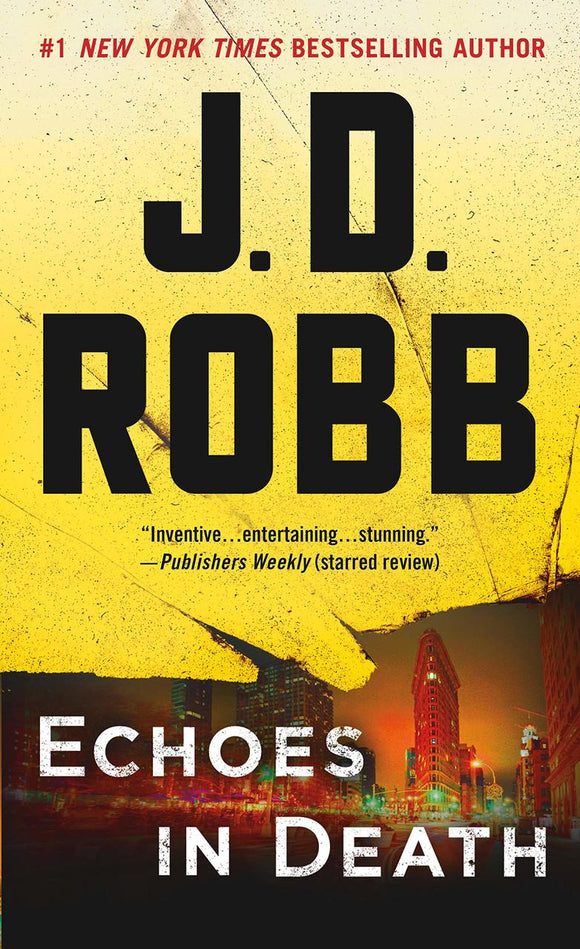 Echoes in Death - J.D. Robb