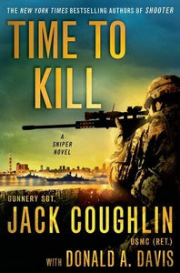 Time to Kill - Jack Coughlin with Donald A. Davis