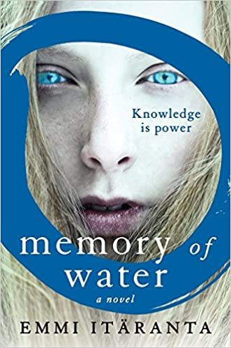 Memory of Water - Emmi Itaranta