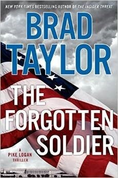 The Forgotten Soldier - Brad Taylor