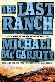 The Last Ranch - Michael McGarrity