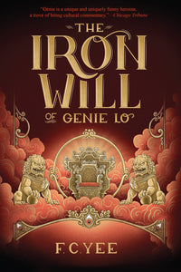 The Iron Will of Genie Lo - F.C. Yee
