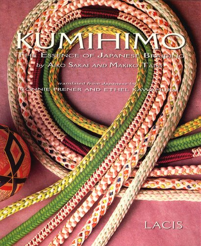 Kumihimo: The Essence of Japanese Braiding - Aiko Sakai & Mariko Tada
