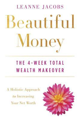 Beautiful Money - Leanne Jacobs
