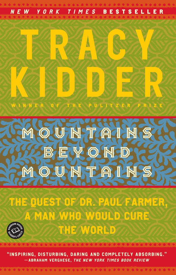 Mountains Beyond Mountains - Tracy Kidder