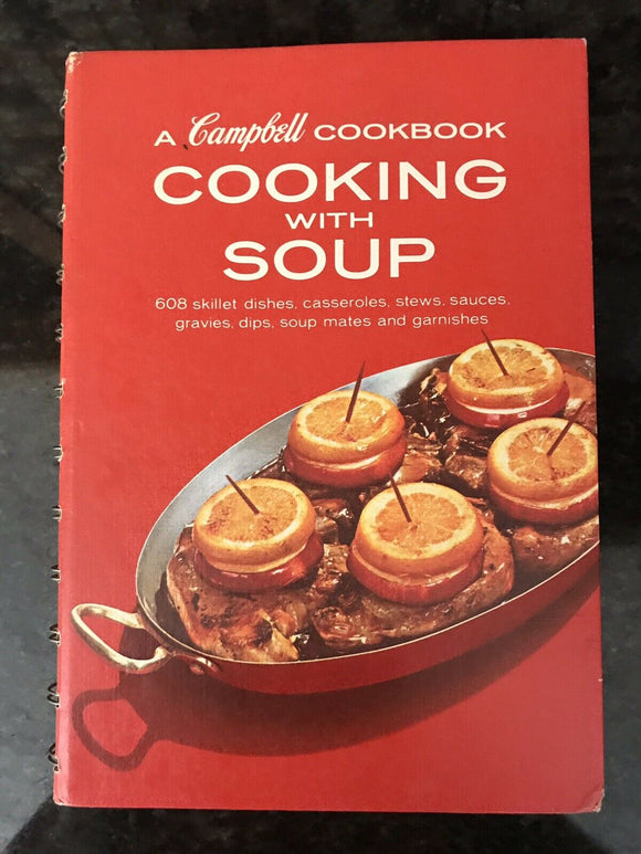 Cooking with Soup - A 1969 Campbell Cookbook