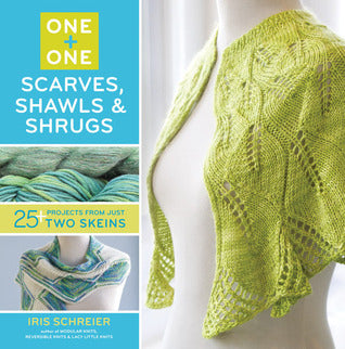 One + One: Scarves, Shawls and Shrugs - Iris Schreier