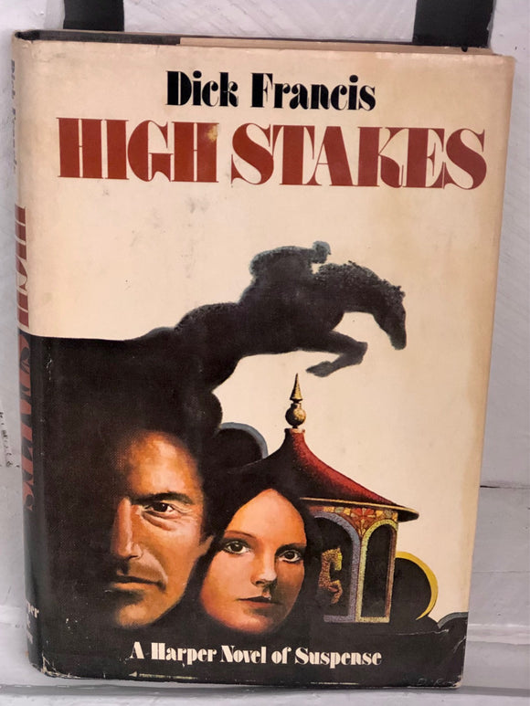 High Stakes - Dick Francis (1st Edition)