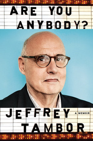 Are You Anybody? - Jeffrey Tambor