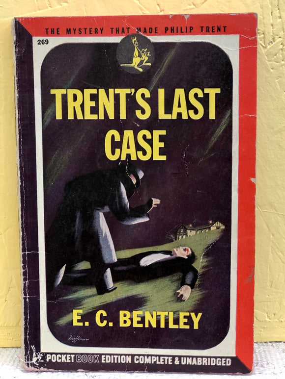 Trent's Last Case - E. C. Bentley