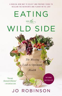 Eating on the Wild Side - Jo Robinson