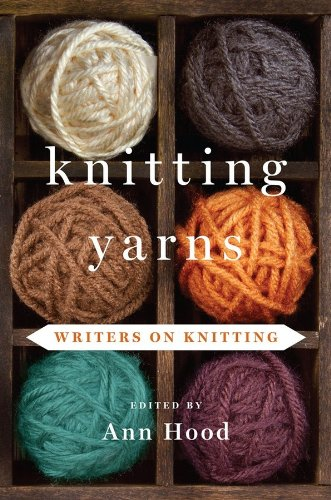 Knitting Yarns - Ann Hood (Ed.)