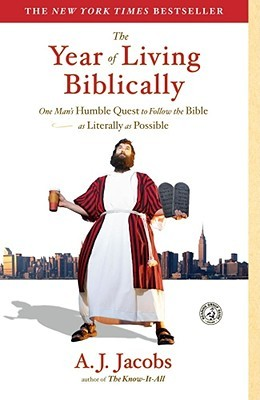 The Year of Living Biblically - A.J. Jacobs