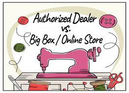 Authorized Dealer vs. Big Box/Online Stores