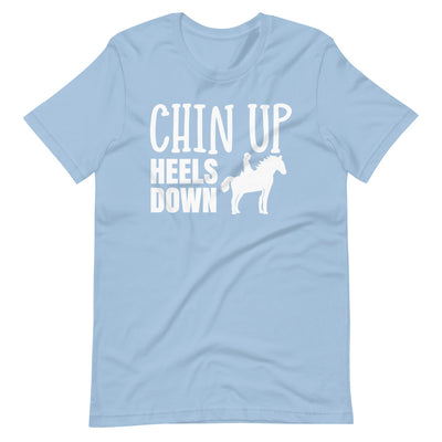 Chin Up Heels Down Short-Sleeve Unisex T-Shirt