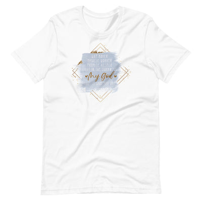 My God Short-Sleeve Unisex T-Shirt