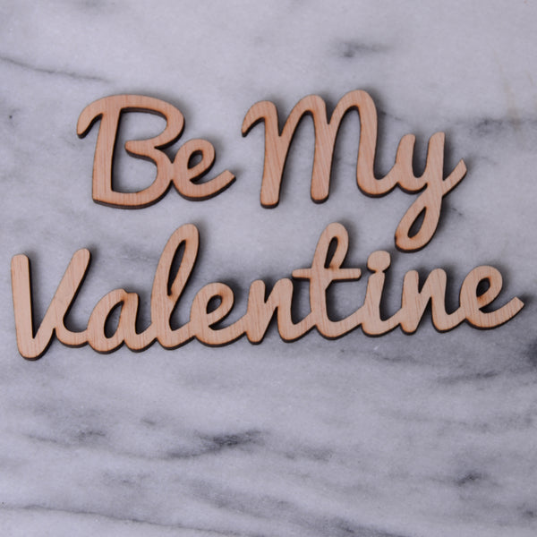 Be my Valentine, 3 or 4CM high