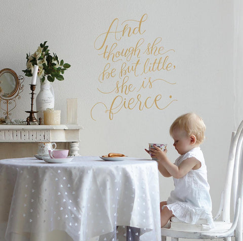 "Fierce Wall Decal ""Though She Be But Little, She is Fierce"" Typography Quote  Decal in Metallic Gold and Silver - Wall Dressed Up - 1"