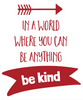 Kindness Project Quotes 7 Positive Esteem Quotation Decals for Schools, Set A - Wall Dressed Up