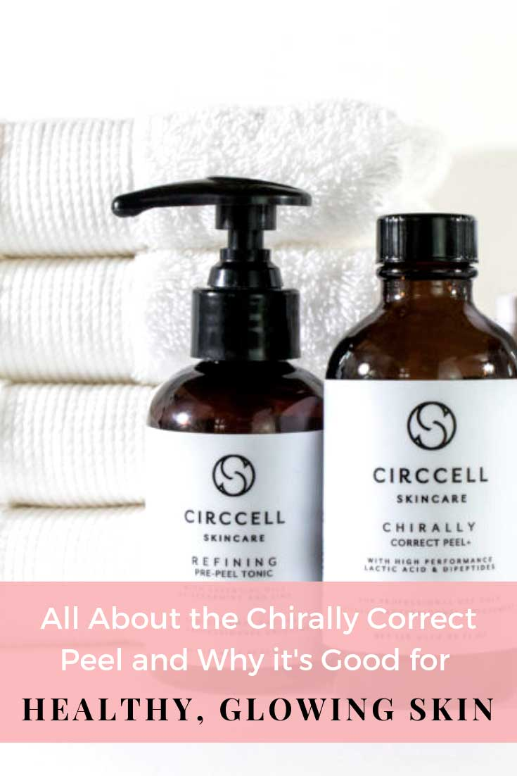 Chirally Correct Peel & Why It's Healthy