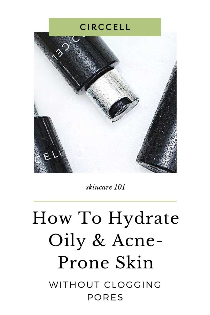 Hydrating Oily and Acne-Prone Skin
