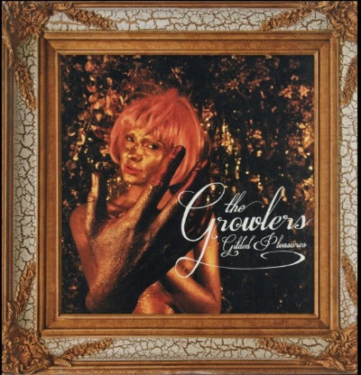 The Growlers - Gilded Pleasures album cover