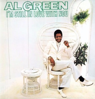 Al Green - I'm Still In Love with You album cover