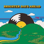 Colemine Records Presents Brighter Days Ahead album cover