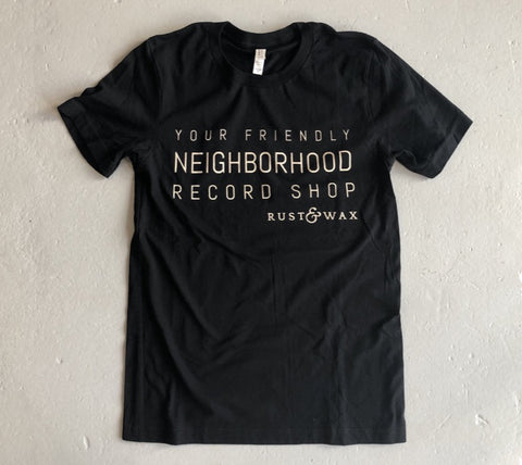 Rust & Wax Friendly Neighborhood record shop t-shirt
