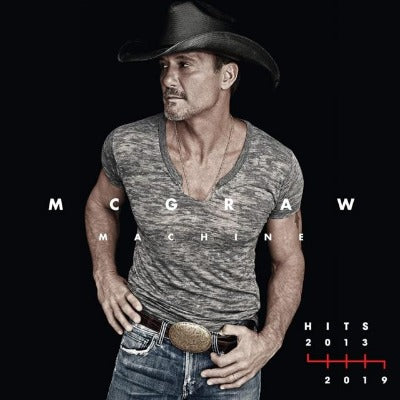 Tim McGraw - McGraw Machine: Hits 2013-2019 album cover