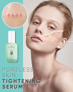 Poreless Skin Tightening Serum