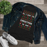 All I Want for Christmas is 9mm Women's Triblend Tee