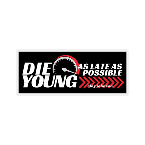 Die Young Clay Johnson Tribute Kiss-Cut Stickers