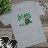 In Case of 2020 Pull Pin Men's Tri-Blend Crew Tee