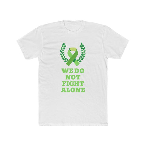 We Do Not Fight Alone Men's Cotton Crew Tee