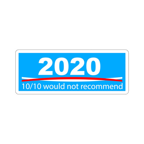 2020 Would Not Recommend Sticker