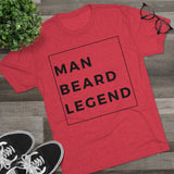 Man Beard Legend Men's Tri-Blend Crew Tee