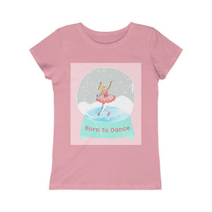 BORN TO DANCE Girls Princess Tee | Ballet Quotes Tee | Girls Ballet Tee | Girls Tee - Ballet Geek