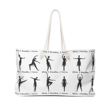 Load image into Gallery viewer, While I Breathe, I Dance Tote Bag | Ballet Bag | Dancer Tote Bag | Tote Bag | Weekender Bag