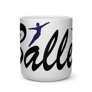 I Love Ballet Male Dancer Mug | Ballet Quote Mug | Mug | Male Dancer Gift - Ballet Geek