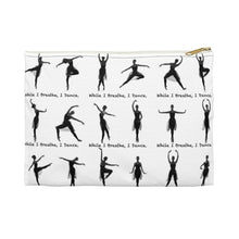 Load image into Gallery viewer, While I Breathe, I Dance Accessory Pouch | Accessory Bag | Ballet Gift | Dancer Pouch - Ballet Geek