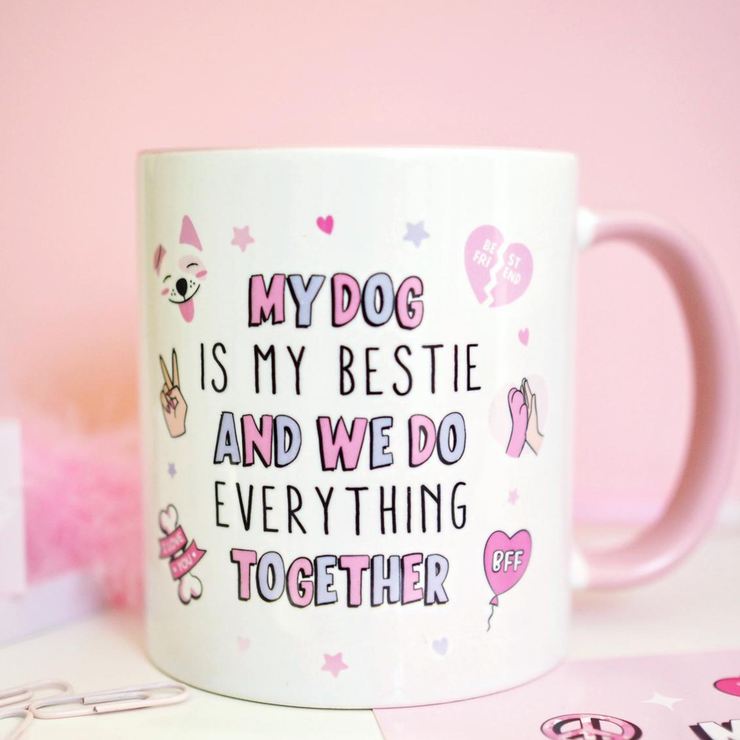 Mug - My Dog Is My Bestie