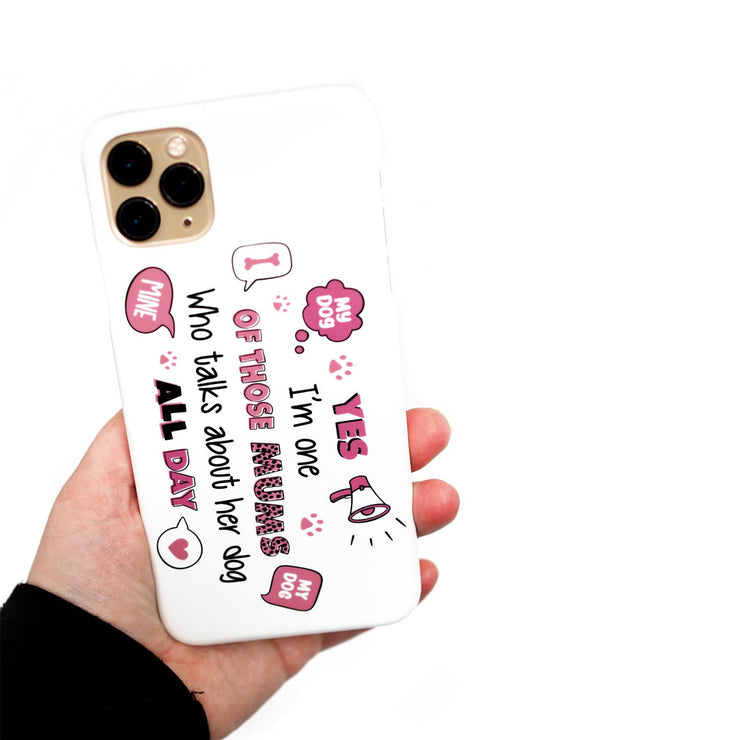 Iphone Case - Yes I'm One Of Those Mums