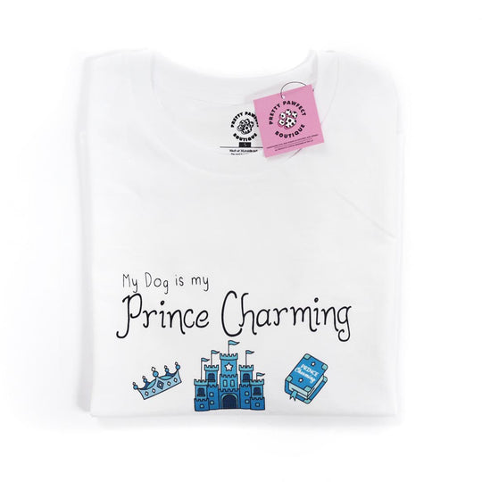 T-shirt - My Dog Is My Prince Charming