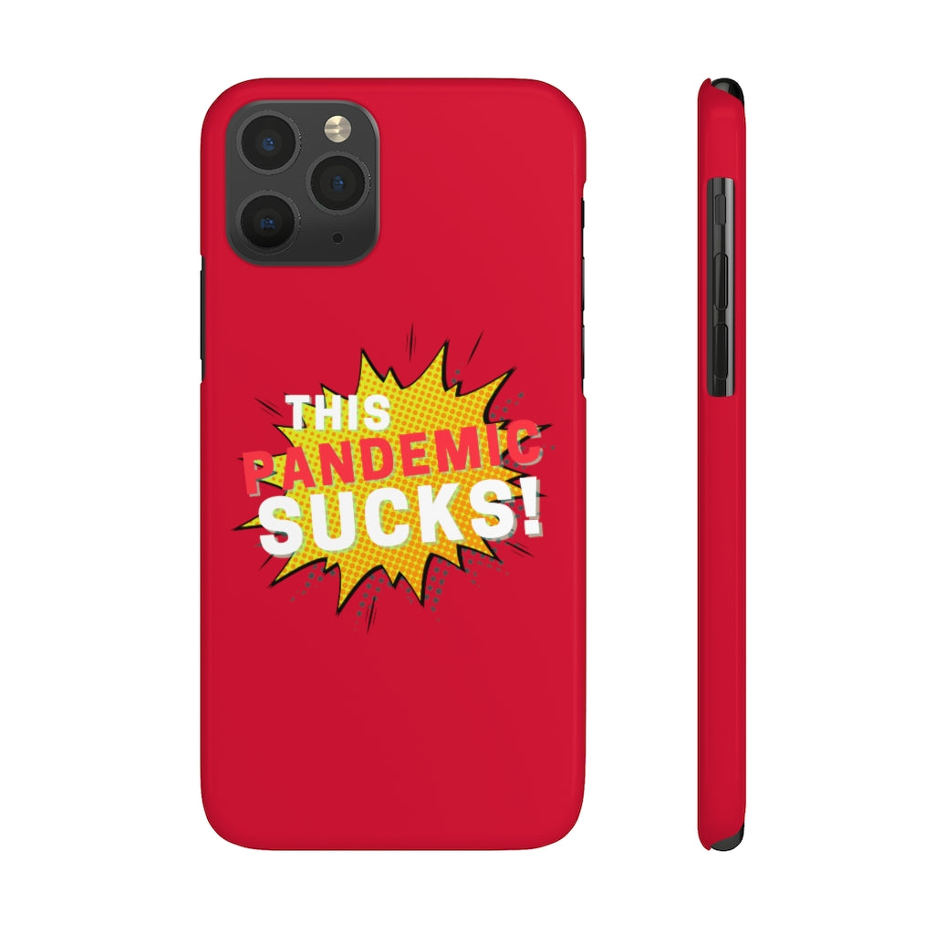 This Pandemic Sucks! Slim Phone Cases