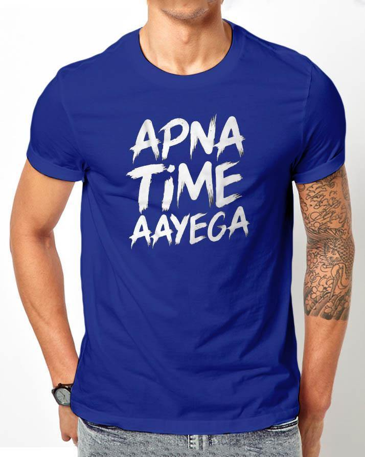 Blue Half Sleeves Apna Time Aayega Printed T Shirt